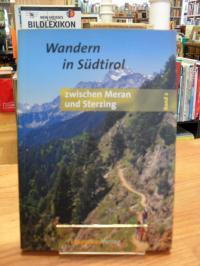 Wandern in Südtirol – 2 –   Zwischen Meran und Sterzing – Taxelgruppe, Pfel