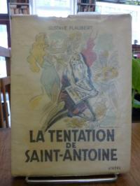 Flaubert, La Tentation de Saint-Antoine,