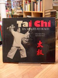 Pang, Tai Chi – Ten Minutes to Health,