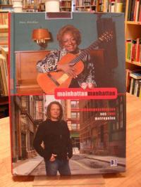 Stickler, Mainhattan Manhattan – Lebensgeschichten aus zwei Metropolen,