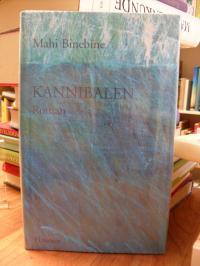 Binebine, Kannibalen – Roman,