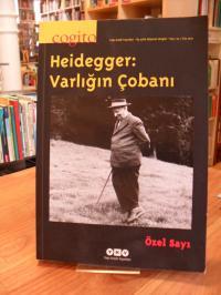 Sayi, Uc aylik dusunce dergisi – No. 64 – Heidegger: Varligin Cobani,