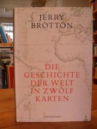 Brotton, Die Geschichte der Welt in zwölf Karten,