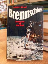 Bärwolf, Brennschluß – Rendezvous mit dem Mond – Ein Erlebnisbericht der amerika