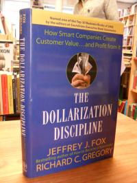 Fox, The Dollarization Discipline – How Smart Companies Create Customer Value ..