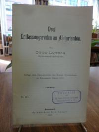 Lutsch, Drei Entlassungsreden an Abiturienten