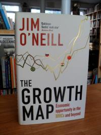 O'Neill, The Growth Map – Economic Opportunity in the BRICs and Beyond,