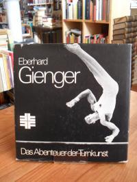 Gienger, Das Abenteuer der Turnkunst (signiert)