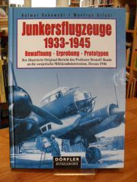 Bukowski, Junkersflugzeuge 1933 – 1945 Bewaffnung – Erprobung – Prototypen – Der