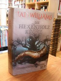 Williams, Der letzte König von Osten Ard 1 – Die Hexenholzkrone Band 1,