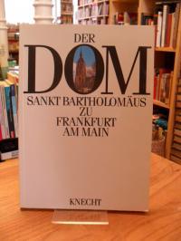 Kinkel, Der Dom Sankt Bartholomäus zu Frankfurt am Main – Seine Geschichte und s