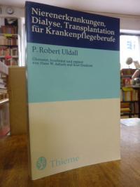Uldall, Nierenerkrankungen, Dialyse, Transplantation für Krankenpflegeberufe,