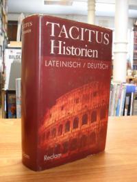 Tacitus, Historien – Lateinisch/Deutsch,