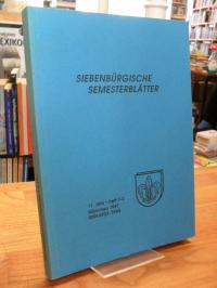Rumänien / Harald Roth (Hrsg.), Siebenbürgische Semesterblätter – 11. Jahr – Hef