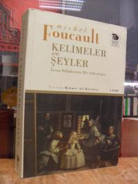 Foucault, Kelimeler ve seyler – Insan bilimlerinin bir arkeolojisi,