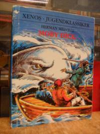 Melville, Moby Dick – Nacherzählt von Ilka Wirdemann-Barthel,