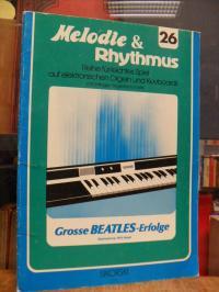 Beatles / Willi Nagel, Melodie & Rhythmus – Reihe für leichtes Spiel auf elektro