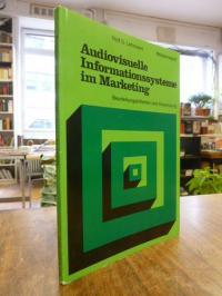 Audiovisuelle Informationssysteme im Marketing : Beurteilungskriterien und Anwen