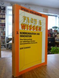 Schukies, Kommunikation und Innovation – Eine Untersuchung zur zukünftigen Struk