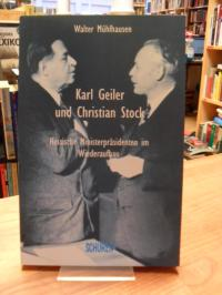 Mühlhausen, Karl Geiler und Christian Stock – Hessische Ministerpräsidenten im W