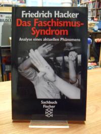 Hacker, Das Faschismus-Syndrom – Analyse eines aktuellen Phänomens,