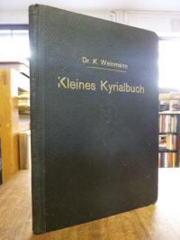 Weinmann, Kleines Kyrialbuch – Sammlung leichter Choralgesänge aus der Editio Va
