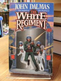 Dalmas, The White Regiment,