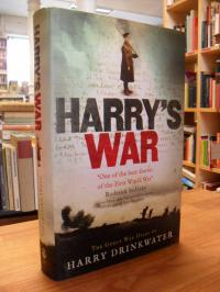 Drinkwater, Harry's War – The Great War Diary,