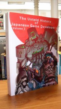 Szczepaniak, The Untold History of Japanese Game Developers – Volume 2 – Monochr