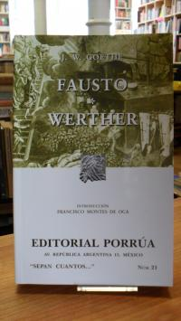 Goethe, Fausto [Faust I]/ Werther [Die Leiden des jungen Werther],