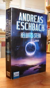 Eschbach, Kelwitts Stern – Roman,