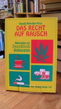 Rippchen, Das Recht auf Rausch – Materialien zur Haschisch-Diskussion,