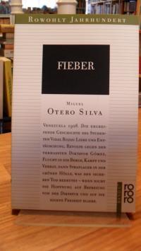 Otero Silva, Fieber – Roman,