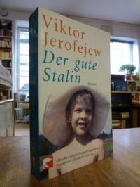 Jerofejew, Der gute Stalin,