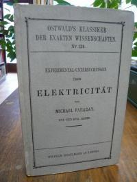 Faraday, Experimental-Untersuchungen XVI.-XVII.