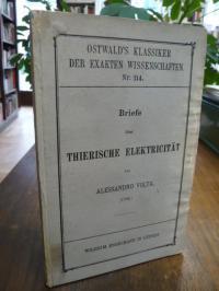 Volta, Briefe über thierische Elektricität (1792),