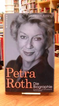 Arning, Petra Roth – Die Biographie,
