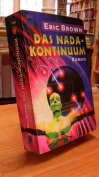 Brown, Das Nada-Kontinuum – Roman,
