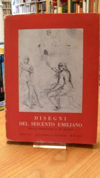 Emiliani, Mostra di disegni del seicento emiliano nella pinacoteca di Brera,