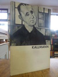 Hans Jürgen Kallmann zum 50. Geburtstage – Gemälde, Pastelle,