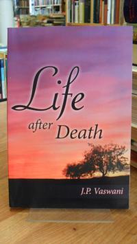 Vaswani, Life after Death,