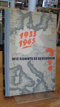 Fechner, Wie konnte es geschehen? – Auszüge aus den Tagebüchern und Bekenntnisse