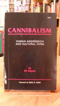 Sagan, Cannibalism – Human Aggression and Cultural Form,