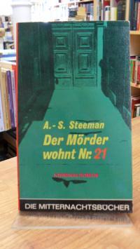 Steeman, Der Mörder wohnt Nr 21 – Kriminalroman,