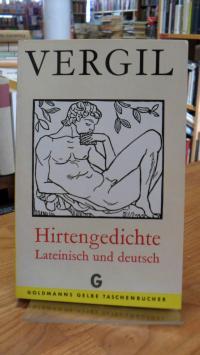 Vergilius Maro, Hirtengedichte – Lateinisch und Deutsch,