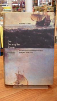 Kollert, Der Gesang des Meeres – Die portugiesischen Entdeckungsfahrten als Myth