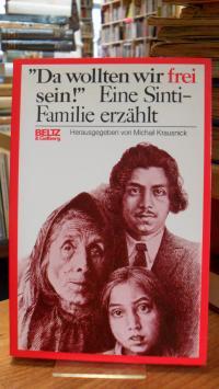 """Krausnick, """"Da wollten wir frei sein!"""" – Eine Sinti-Familie erzählt,"""