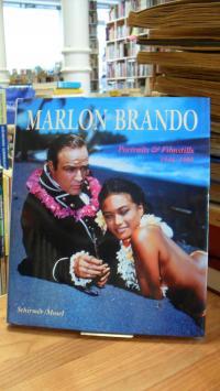 Marlon Brando – Portraits und Filmstills 1946 – 1995 – Mit einem Essay von Truma