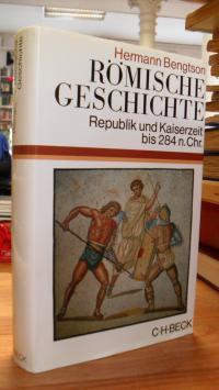 Bengtson, Römische Geschichte – Republik und Kaiserzeit bis 284 n. Chr,