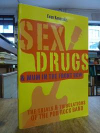 Sex, Drugs and Mum in the Front Row,